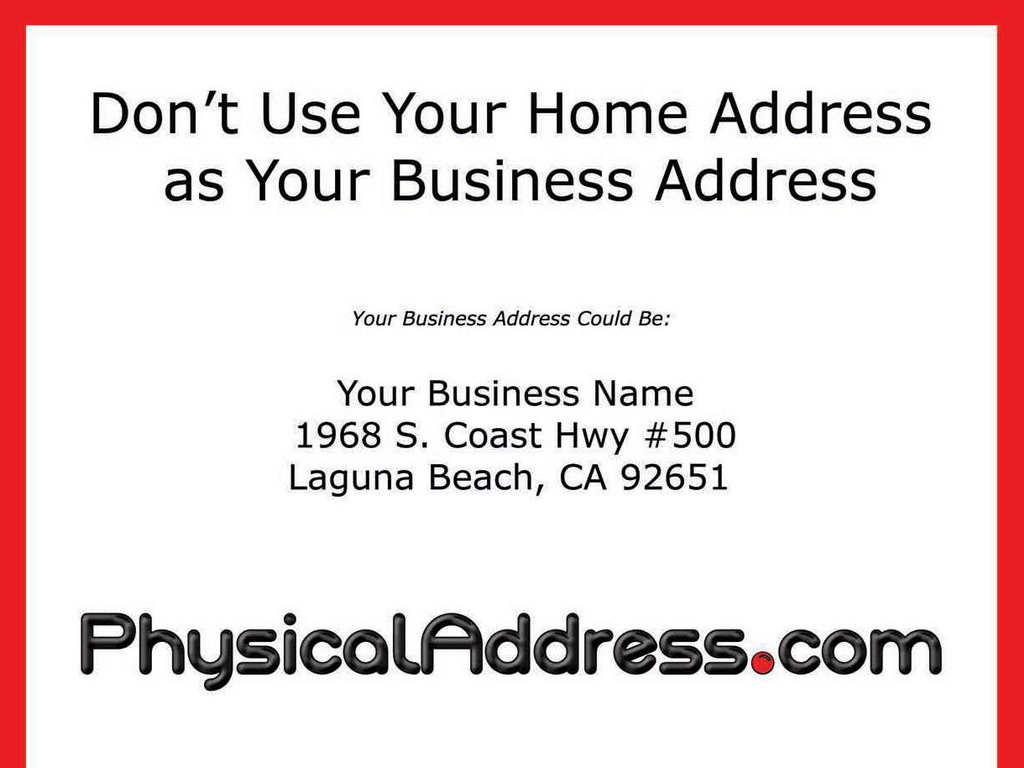 Don't Use Your He Address as Your Business Address   He ...