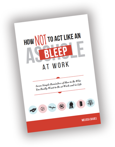 New book shows how to be an effective business leader and deal with how not to act like an asshole at work is available through bleepatwor fandeluxe Choice Image