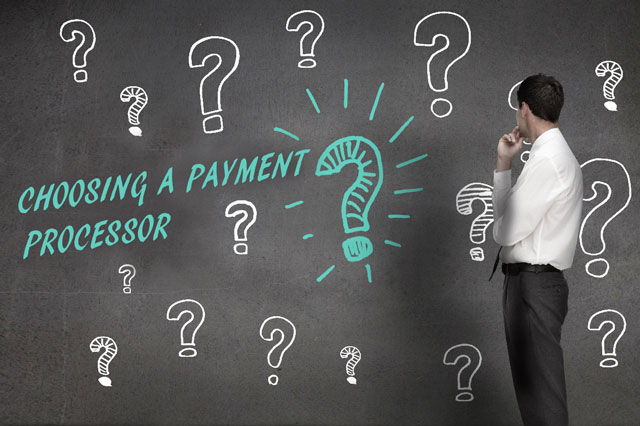 choosing a payment processor